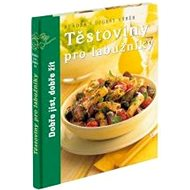 Těstoviny pro labužníky - Kniha