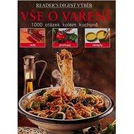 Vše o vaření: 1000 otázek kolem kuchyně - Kniha