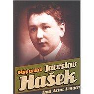 Můj přítel Jaroslav Hašek
