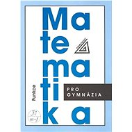 Matematika pro gymnázia Funkce + CD - Kniha