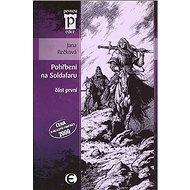 Pohřbeni na Soldafaru část první: část první - Kniha