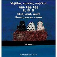 Vajíčko,Vajíčko,Vajíčko - Kniha