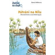 Pátrání na Nilu: Historické krimi ze starého Egypta - Kniha