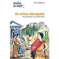 Ve stínu Akropole: Historické krimi ze starověkého Řecka - Kniha
