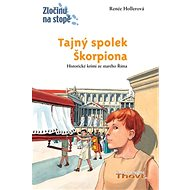 Tajný spolek Škorpiona: Historické krimi ze starého Říma - Kniha