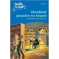 Ukradené pouzdro na housle: Krimi příběh o Albertu Einsteinovi - Kniha