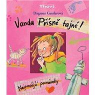 Vanda Přísně tajné!: Nejnovější poznámky - Kniha