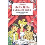 Věštkyně Stella Bella a ukradená opička - Kniha