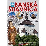 Banská Štiavnica: perla slovenských miest