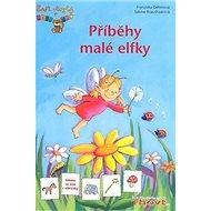 Příběhy malé elfky: Učíme se číst s obrázky