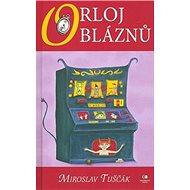 Orloj bláznů - Kniha