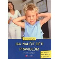 Jak naučit děti pravidlům - Kniha