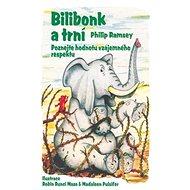 Bilibonk a trní: Poznejte hodnotu vzájemného respektu - Kniha