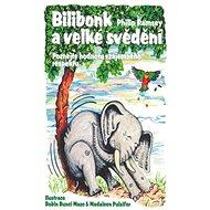 Bilibonk a velké svědění: Poznejte hodnotu vzájemného respektu - Kniha