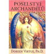 Poselství Archandělů: kniha a 45 karet - Kniha