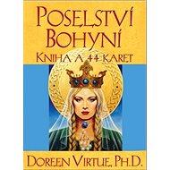 Poselství Bohyní: kniha a 44 karet - Kniha