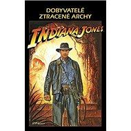 Indiana Jones Dobyvatelé ztracené archy: Dobyvatelé ztracené archy - Kniha