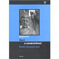 Smrt a nesmrtelnost - Kniha