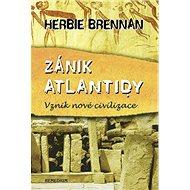 Zánik Atlantidy: Vznik nové civilizace - Kniha
