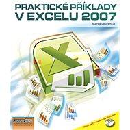 Kniha Praktické příklady v Excelu 2007 - Kniha