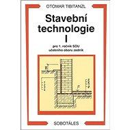 Stavební technologie I. pro SOU - Kniha