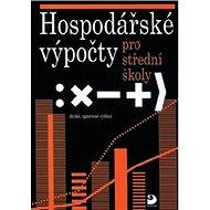 Hospodářské výpočty pro střední školy - Kniha