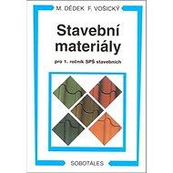 Stavební materiály pro 1. ročník SPŠ stavebních - Kniha