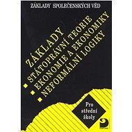 Základy státoprávní teorie, ekonomie a ekonomiky, logiky: Základy společenských věd II. - Kniha