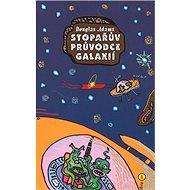 Stopařův průvodce Galaxií 1 - Kniha