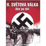 II. světová válka den po dni - Kniha