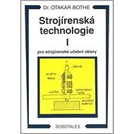 Strojírenská technologie I pro strojírenské učební obory - Kniha