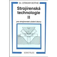 Strojírenská technologie II pro strojírenské učební obory - Kniha