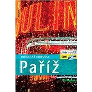Paříž: Turistický průvodce - Kniha