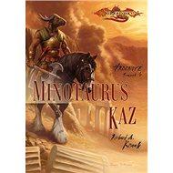 Minotaurus Kaz: Hrdinové svazek 4