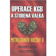 Operace KGB a studená válka: Mitrochinův archiv II - Kniha