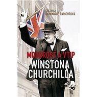 Moudrost a vtip Winstona Churchilla - Kniha