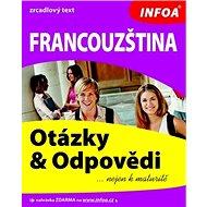 Francouzština Otázky a odpovědi: zrcadlový text - Kniha