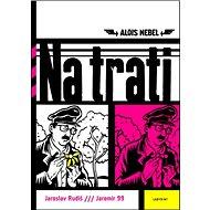 Na trati: Alois Nebel - Kniha