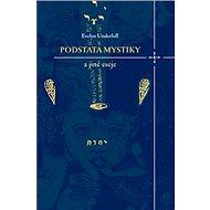 Podstata mystiky a jiné eseje - Kniha