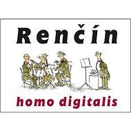 Homo digitalis: doplněná verze knihy Perpetum mobile - Kniha