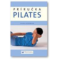 Príručka Pilates - Kniha
