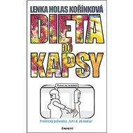 Dieta do kapsy: Praktický průvodce S.P.L.K. do kapsy - Kniha