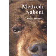 Medvědí vábení - Kniha