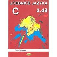 Učebnice jazyka C 2.díl - Kniha