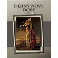 Dějiny nové doby: 1848 - 2008 - Kniha