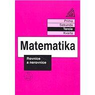 Matematika Rovnice a nerovnice: Tercie - Kniha