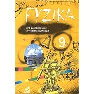 Fyzika 9 pro základní školy a víceletá gymnázia - Kniha