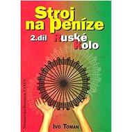 Stroj na peníze 2.díl: Ruské kolo - Kniha