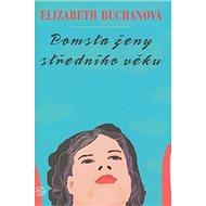 Pomsta ženy středního věku - Kniha