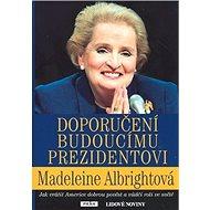 Doporučení budoucímu prezidentovi - Kniha
